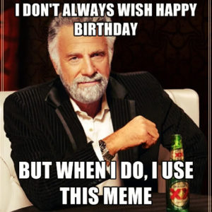 Happy Birthday Memes
